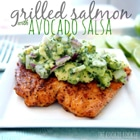 keto grilled salmon with avocado salsa